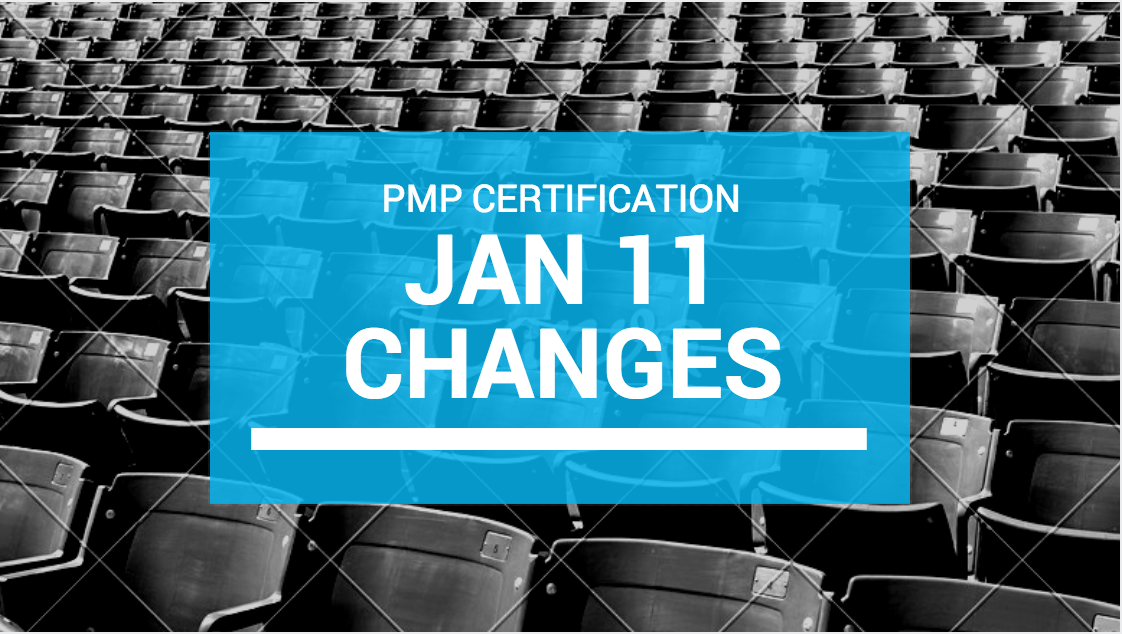 Upcoming PMP certification changes jan 11