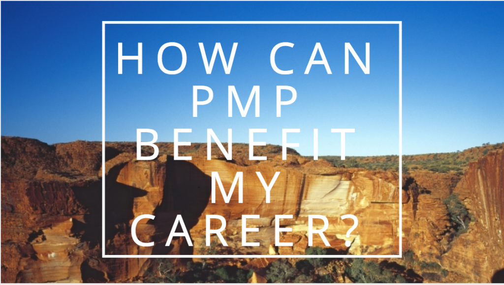 how can pmp certification benefit my career
