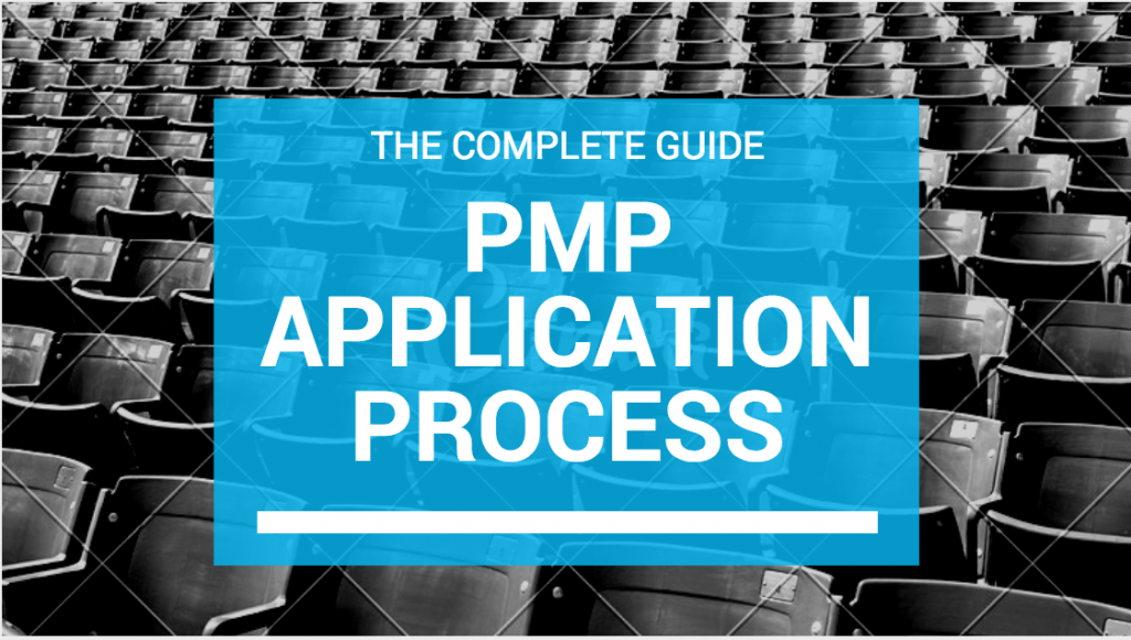 PMP application process - the complete guide