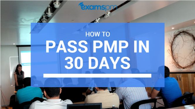 how to pass pmp in 30 days