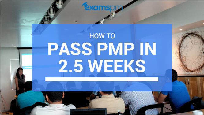 How to study for pmp exam and pass in 2.5 weeks