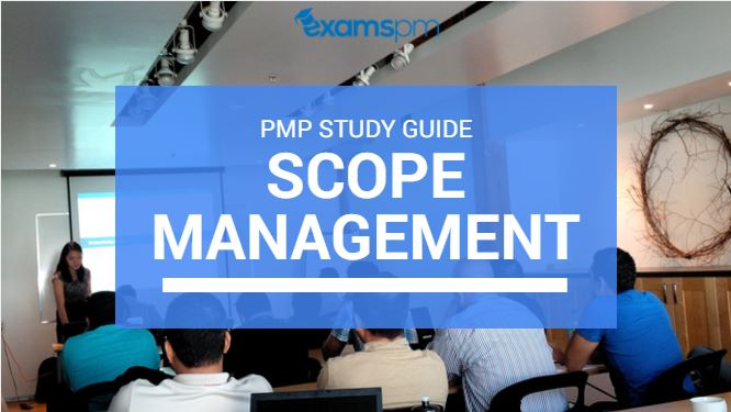 Scope management pmp study guide