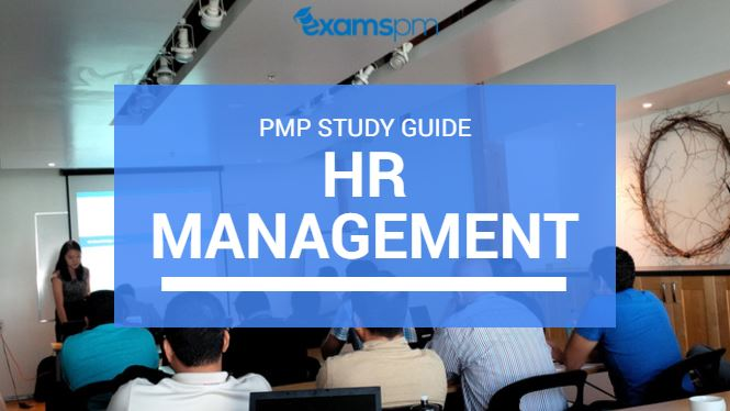 Human Resources Management PMP Study Guide