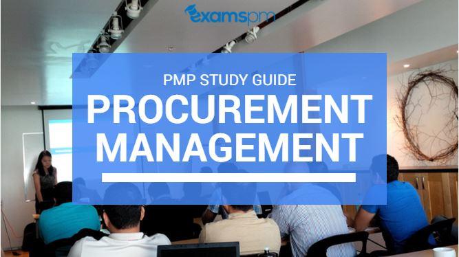 PROCUREMENT MANAGEMENT PMP STUDY GUIDE